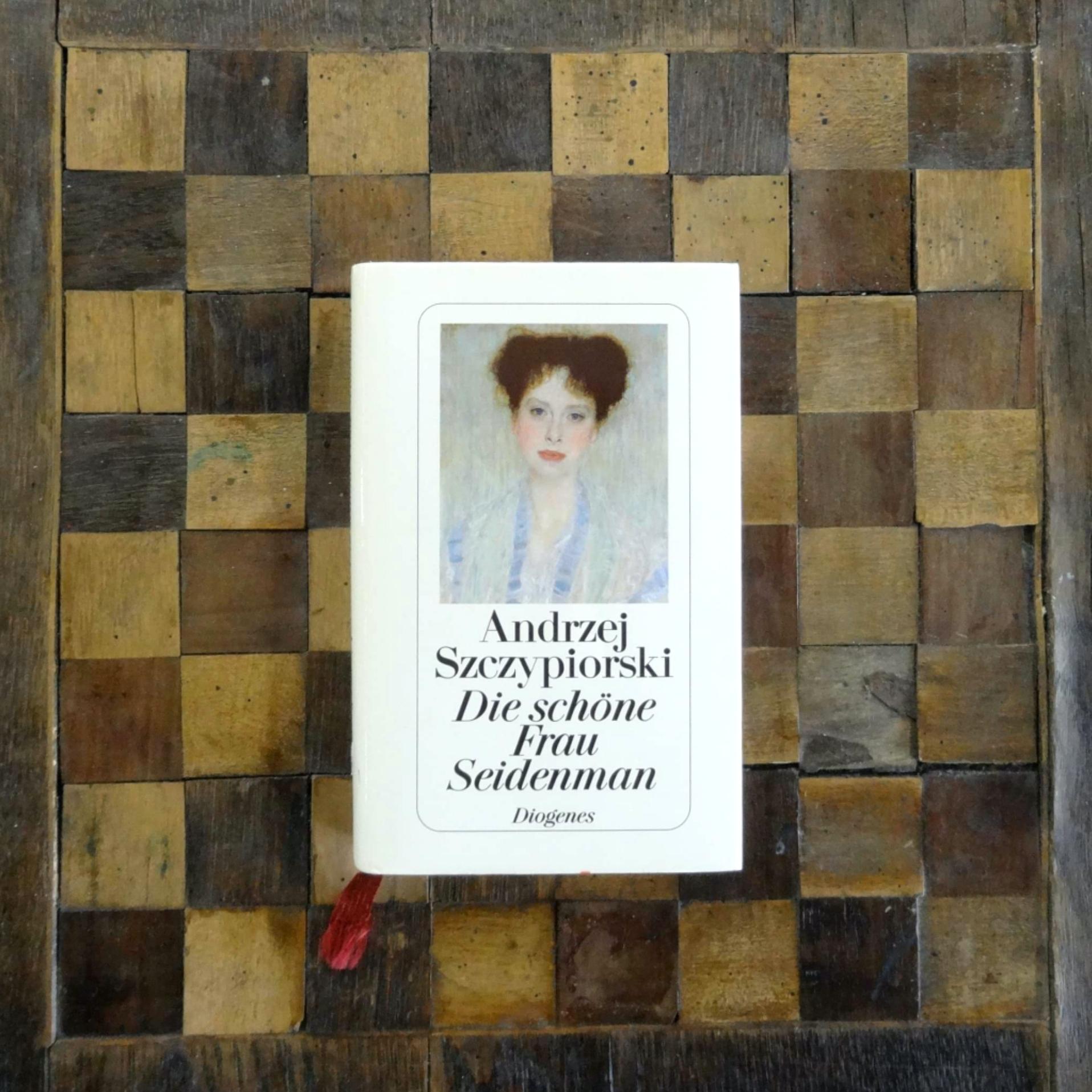 Tino Schlench - Literaturpalast - Andrzej Szczypiorski - Die schöne Frau Seidenman